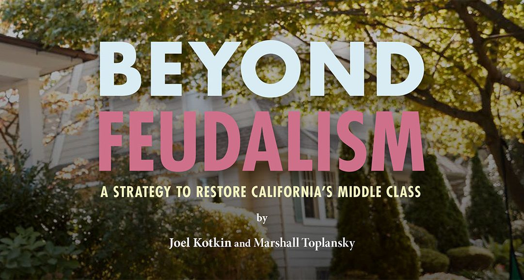 California's Feudalism: Addressing California's Inequality Crisis