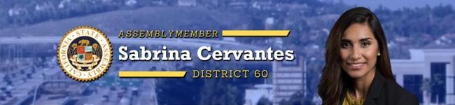 Assemblymember Sabrina Cervantes District 60