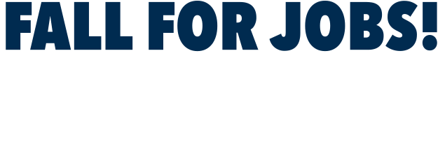 Fall for Jobs! Job Fair